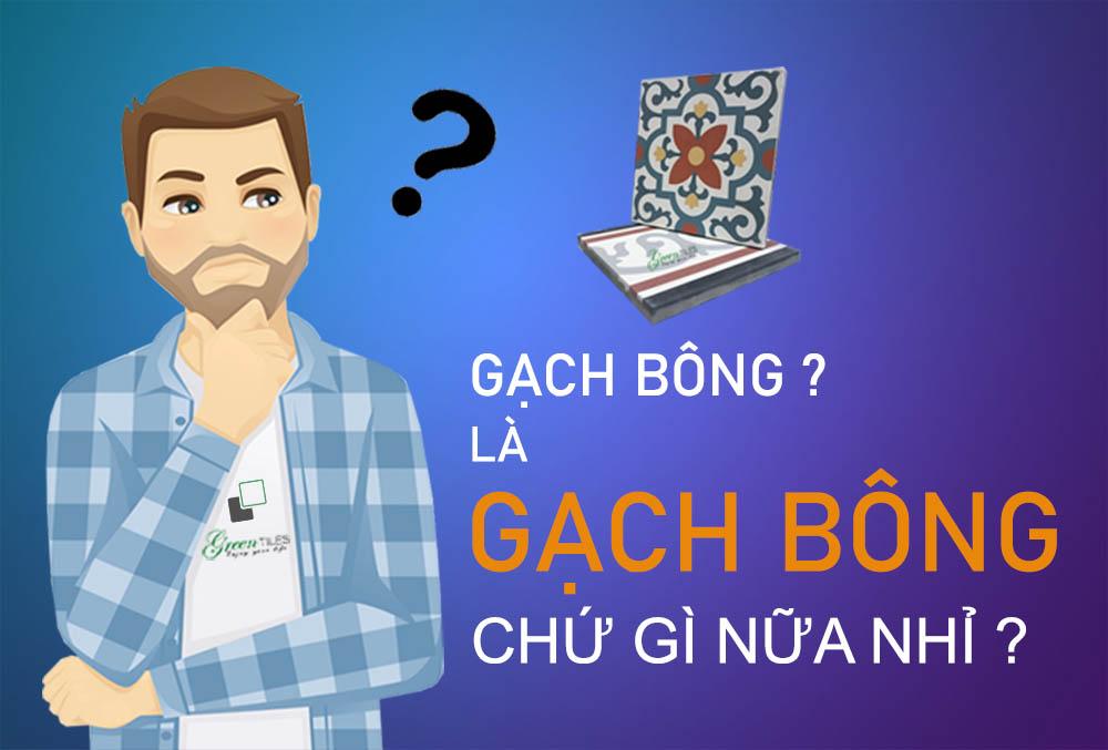 GACH-BONG-LA-GI